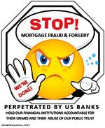 STOP MORTGAGE FRAUD BY THE BANKS